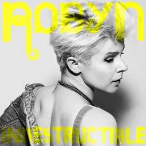 robyn_-_indestructible